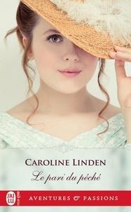 Caroline Linden - Le pari du péché.