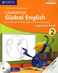 Caroline Linse et Elly Schottman - Cambridge Global English - Learner's Book 2. 2 CD audio