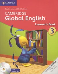 Caroline Linse et Elly Schottman - Cambridge Global English - Learner's Book 3. 2 CD audio