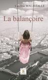 Caroline Malavialle - La balançoire.