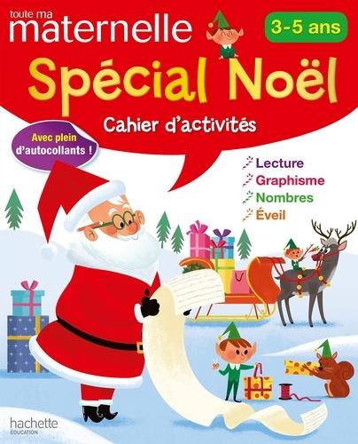 Cahier D Activites Special Noel 3 5 Ans Album