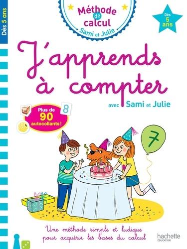 Caroline Marcel - J'apprends à compter avec Sami et Julie.