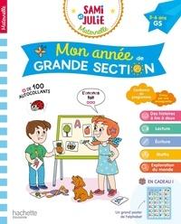 Caroline Marcel et Céline Théraulaz - Mon année de Grande Section Sami et Julie maternelle.
