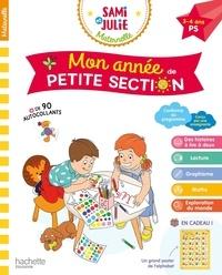 Caroline Marcel et Alain Boyer - Mon année de Petite Section Sami et Julie Maternelle.