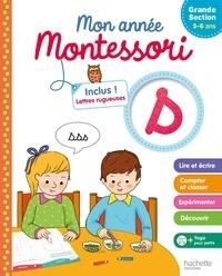Caroline Marcel - Mon année Montessori de Grande Section 5-6 ans.