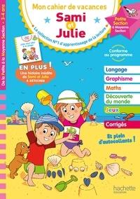 Caroline Marcel et Alain Boyer - Mon cahier de vacances Sami et Julie - De la Petite section à la Moyenne section.