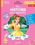 Caroline Marcel - Mon histoire pour apprendre : Belle.