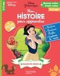 Caroline Marcel - Mon histoire pour apprendre : Blanche-Neige.
