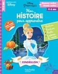 Caroline Marcel - Mon histoire pour apprendre : Cendrillon.