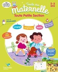 Caroline Marcel - Toute ma maternelle Toute Petite Section 2-3 ans.