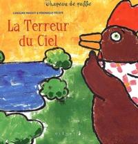 Caroline Massot et Véronique Pécate - La Terreur du Ciel.