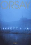 Caroline Mathieu et Michel Laclotte - Orsay coffret 5 volumes : Les arts décoratifs, La photographie, La sculpture, La peinture, L'architecture.