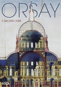 Caroline Mathieu - Orsay - L'architecture.
