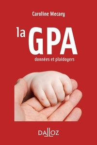 Caroline Mécary - La GPA - Données et plaidoyers.