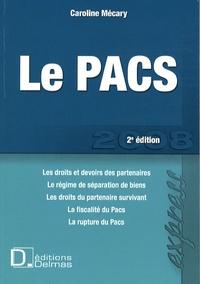Caroline Mécary - Le Pacs.