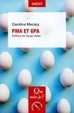 Caroline Mécary - PMA et GPA.