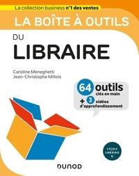 Caroline Meneghetti et Jean-Christophe Millois - La boîte à outils du Libraire.