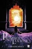 Caroline Mertz - Promised to Lucifer.