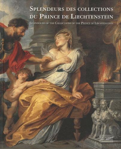 Caroline Messensee et Johann Kräftner - Splendeurs des collections du Prince de Liechtenstein.