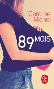 Caroline Michel - 89 mois.