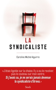 Caroline Michel - La syndicaliste.
