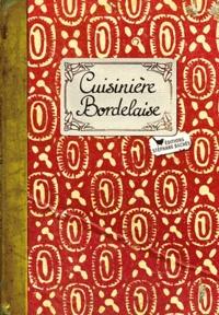 Caroline Mignot et Sonia Ezgulian - Cuisinière bordelaise.