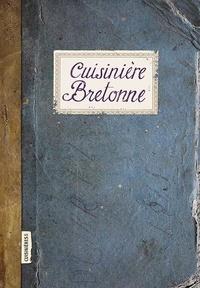 Caroline Mignot et Sonia Ezgulian - Cuisinière bretonne.