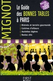 Caroline Mignot - Guide Mignot - Le Guide des Bonnes Tables à Paris.
