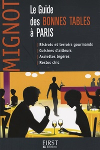 Caroline Mignot - Le Guide des bonnes tables à Paris.