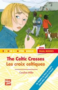 Caroline Miller - Les croix celtiques.