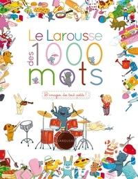 Caroline Modeste - Le Larousse des 1 000 mots.