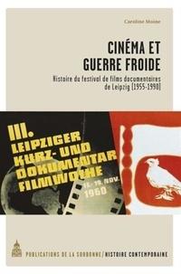 Cinéma et guerre froide - Histoire du festival de films documentaires de Leipzig (1955-1990).pdf