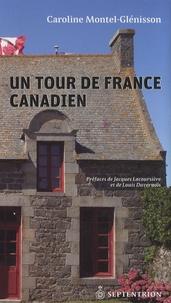 Caroline Montel-Glénisson - Un tour de France canadien.