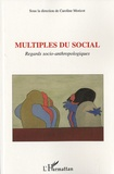 Caroline Moricot - Multiples du social - Regards socio-anthropologiques.
