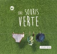 Caroline Morin-Chabaud - Une souris verte. 1 CD audio