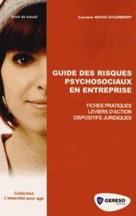 Téléchargement gratuit du fichier pdf ebook Guide des risques psychosociaux en entreprise par Caroline Moyat-Ayçoberry (French Edition)