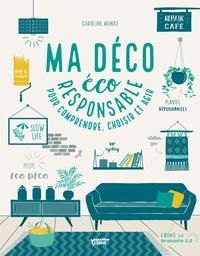 Ma déco éco-responsable - Pour comprendre, choisir et agir.pdf