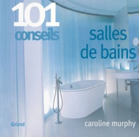 Caroline Murphy - Salles de bains.