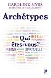 Caroline Myss - Archétypes.
