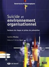Caroline Nicolas - Suicide et environnement organisationnel - Facteurs de risque et pistes de prévention.