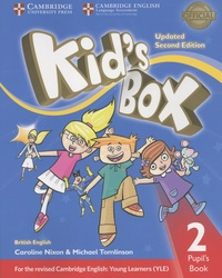 Caroline Nixon et Michael Tomlinson - Kid's Box - Pupil's Book 2 British English.