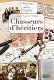 Caroline Nogueras et  Coutot-Roehrig - Chasseurs d'héritiers - Histoires vraies de généalogistes.