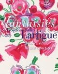 Caroline Oliveira et Marianne Le Galliard - Fantaisies - Jacques-Henri Lartigue, décors et haute couture.