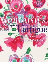 Fantaisies- Jacques-Henri Lartigue, décors et haute couture - Caroline Oliveira |