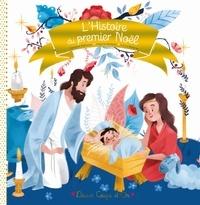 Caroline Pellissier et Virginie Aladjidi - L'histoire de la Nativité.