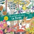 Caroline Pellissier et Virginie Aladjidi - La forêt.