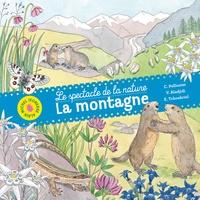 Caroline Pellissier et Virginie Aladjidi - La montagne.