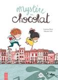 Caroline Perot et Mayana Itoïz - Mystère en chocolat.