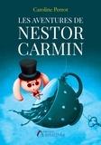 Caroline Perrot - Les aventures de Nestor Carmin.