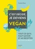 Caroline Pessin - C'est décidé je deviens vegan.